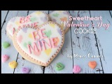 [vk.com/LakomkaVK] Sweetheart Valentine's Day Cookie | Renee Conner