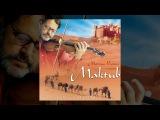 Marcus Viana - Maktub - Trilha sonora de O Clone