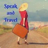 Speak and Travel