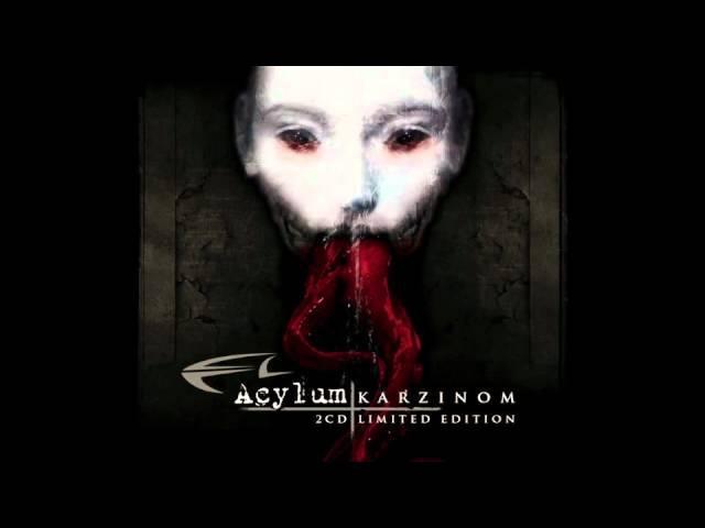 Acylum - Karzinom - Angel