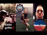 Nate Diaz chilling with Eddie Griffin; Luke Rockhold training striking; Nate Diaz w/ McGregor Edit