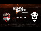 Empire vs Ad Finem #1 (bo2) | DreamLeague Season 5, 06.04.16