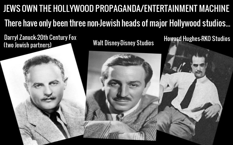 Hollywood studio owners in the history of Hollywood and it isn't likely  that there will ever be any more unless the Jewish cronyism in Hollywood is  ...