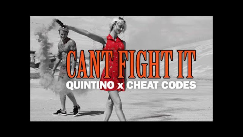 Quintino x Cheat Codes Can't Fight It Official Music Video