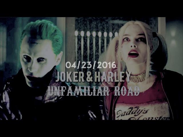 Joker Harley Quinn unfamiliar road