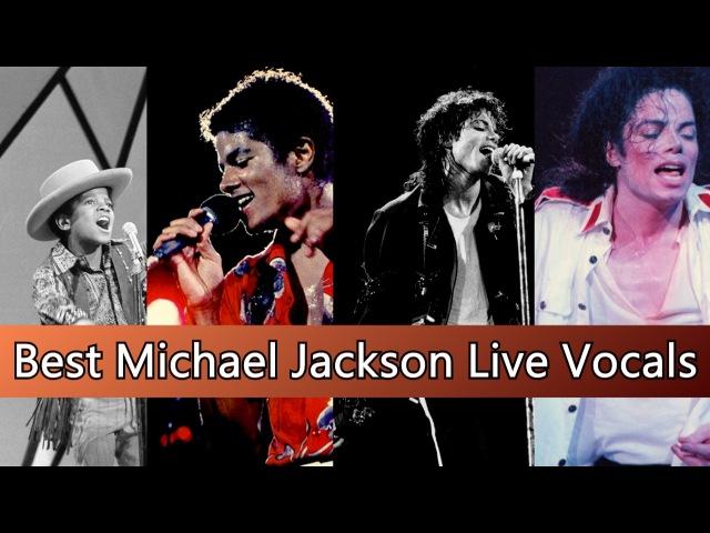 Michael Jackson II Best Live Vocals