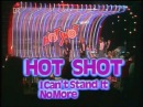 HOT SHOT - I Can't Stand It No More (09.06.1983)