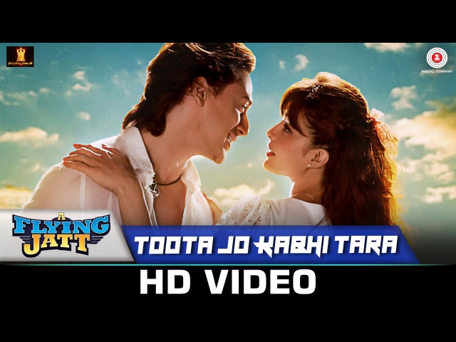 Toota Jo Kabhi Tara | A Flying Jatt | Tiger S, Jacqueline F | Atif Aslam Sumedha K | Sachin-Jigar