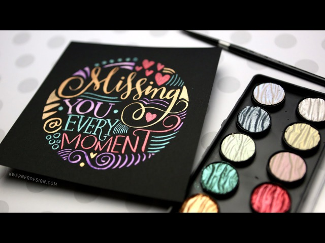 Hand Lettering in a Circle Shape (FineTec Pearl Watercolors)