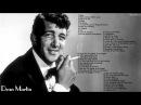 Dean Martin - Best Song Of Dean Martin - Dean Martin's Greatest Hits