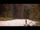 A River Runs Through It - Ending (complete)