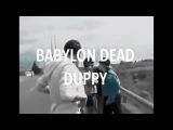 Babylon Dead - Duppy