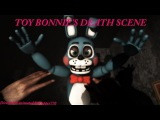 (SFM) FNAF 2 Toy Bonnies Death Scene