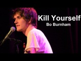 Kill Yourself w Lyrics - Bo Burnham - Make Happy