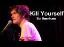 Kill Yourself w Lyrics Bo Burnham Make Happy