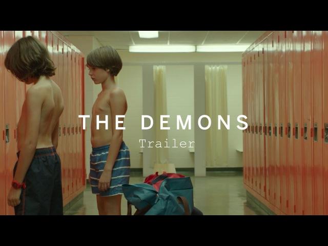 THE DEMONS Trailer | Canada's Top Ten Film Festival 2015