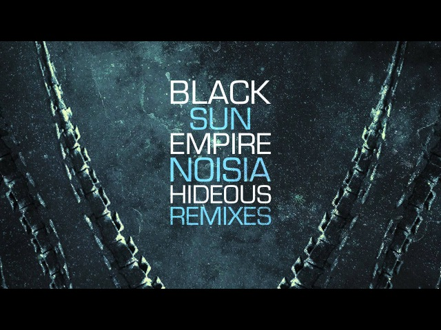 Black Sun Empire Noisia - Hideous (Disprove Remix)