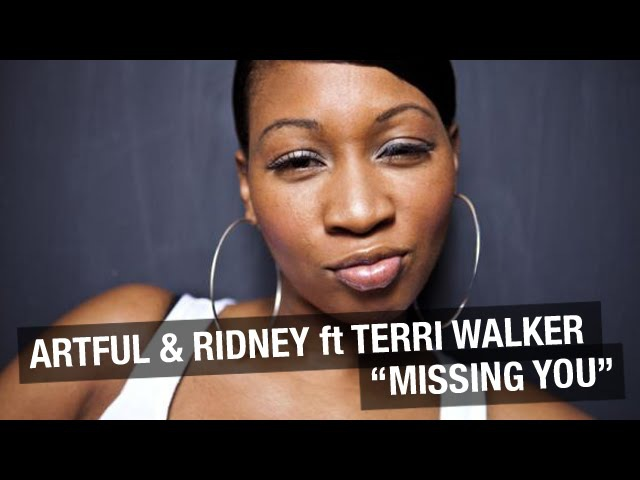 Artful Ridney Feat. Terri Walker - Missing You (Artful's ''Missing Ibiza'' Sunset Mix)