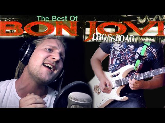 BON JOVI - ALWAYS (Cover) by David Olivares and Rob Lundgren
