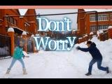Madcon feat.Ray Dalton - Don't Worry