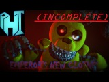 [FNaF SFM] Panic!At The Disco- Emperor's New Clothes(INCOMPLETE)