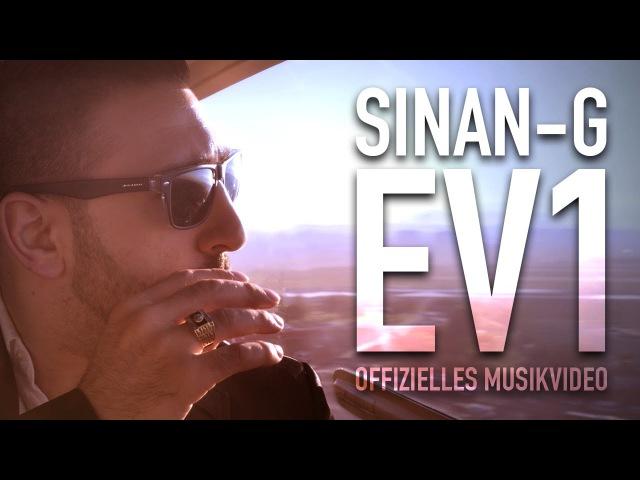 Sinan-G - EV1 (prod. by Freshmaker) ► FREE SINAN-G 26.02.2016 ◄