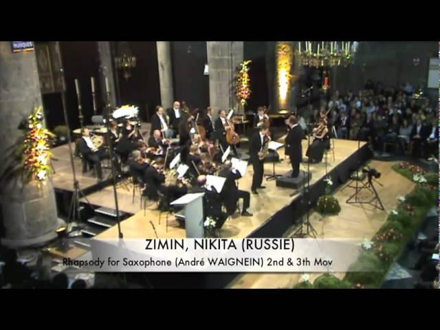 A. Waignein Rhapsody (2, 3 mov.) - Nikita Zimin (Dinant)