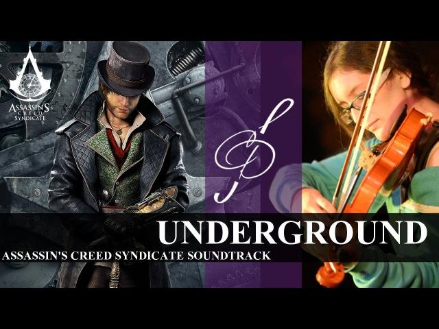 Assassin's Creed Syndicate - Underground (Violin Version) - Camilla D'Onofrio