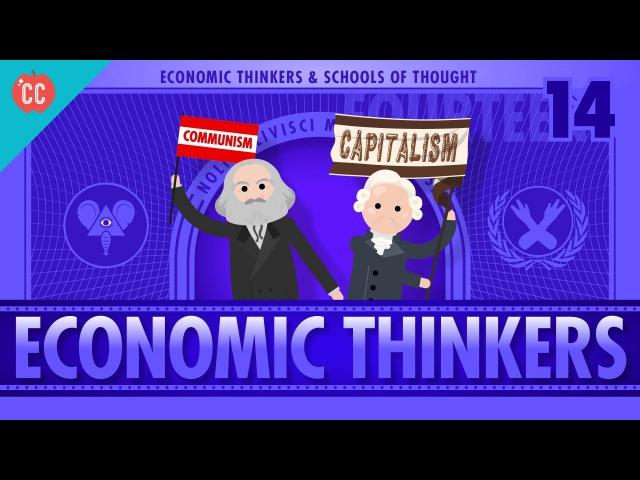Economic Schools of Thought Crash Course Economics 14