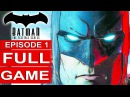 BATMAN Telltale EPISODE 1 FULL Gameplay Walkthrough Part 1 No Commentary (BATMAN Telltale Series)