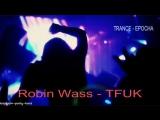 Robin Wass - TFUK Day on AH. FM (30-04-2016). Trance-Epocha