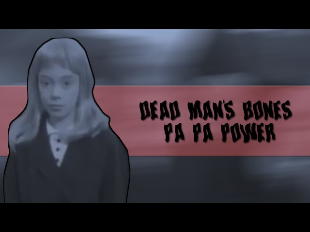 Dead Mans Bones – Pa Pa Power (субтитры)
