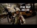 Iraq War 2003-2011 Война В Ираке 2003-2011