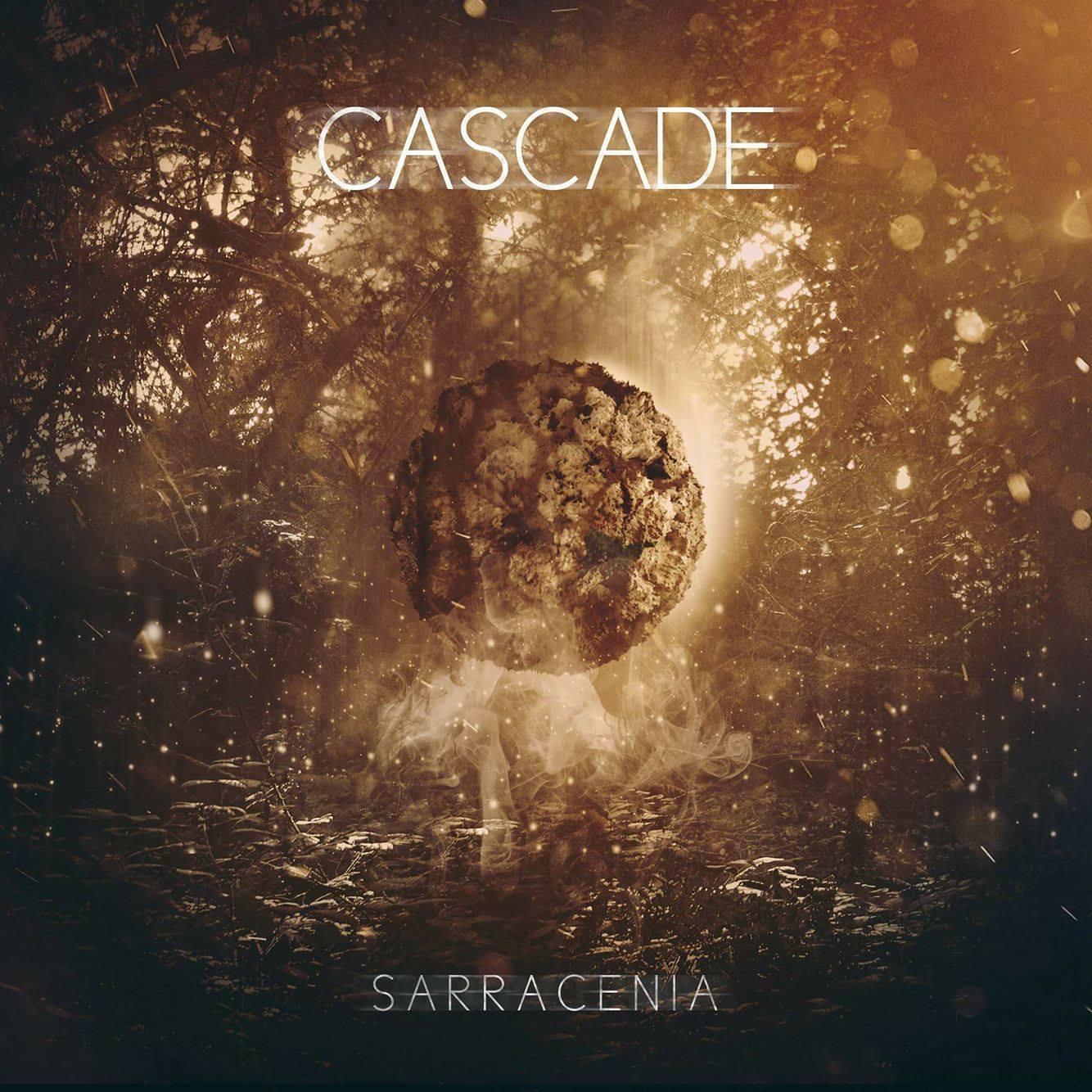 Cascade - Sarracenia [Debut Single] (2016)