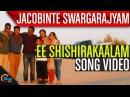 Ee Shishirakaalam Jacobinte Swargarajyam Nivin Pauly, Vineeth Sreenivasan, Shaan Rahman