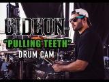 Gideon Drum Cam Pulling Teeth