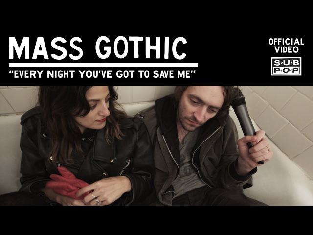 Mass Gothic - Every Night You've Got To Save Me [OFFICIAL VIDEO]