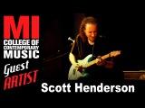 Scott Henderson Talks About Jazz Fusion