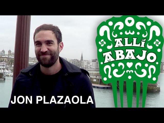 Jon Plazaola: Lo que diferencia 'Allí Abajo' de otras series es su autenticidad