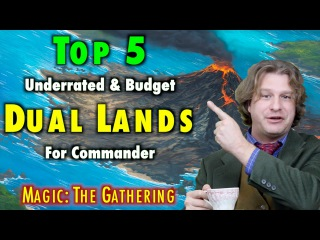 MTG - Top 5 Underrated and Budget Dual Lands For Commander! Magic: The Gathering
