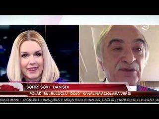 """Polad Bülbüloğlu sərt danışdı - Səfir """"Dojd"""" kanalına açıqlama verdi - VİDEO"""