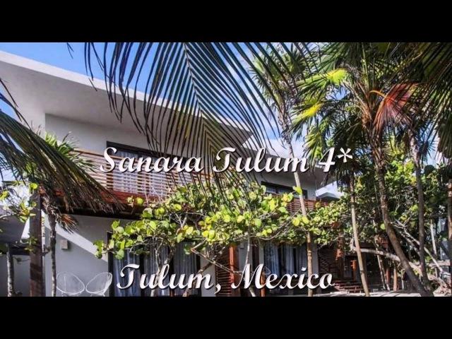 Sanara Tulum 4* Тулум Мексика