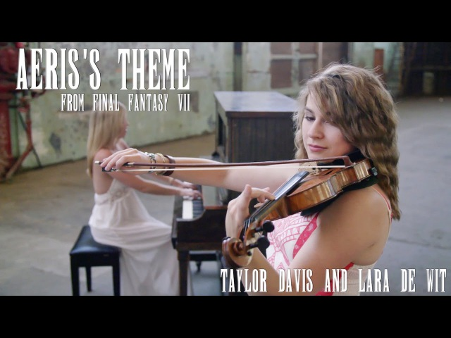 Final Fantasy VII: Aeris's Theme (Violin Piano Cover Duet) Taylor Davis Lara de Wit