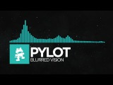 Indie Dance - PYLOT - Blurred Vision Monstercat Release
