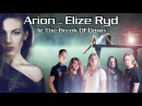 Arion feat Elize Ryd - At The Break Of Dawn
