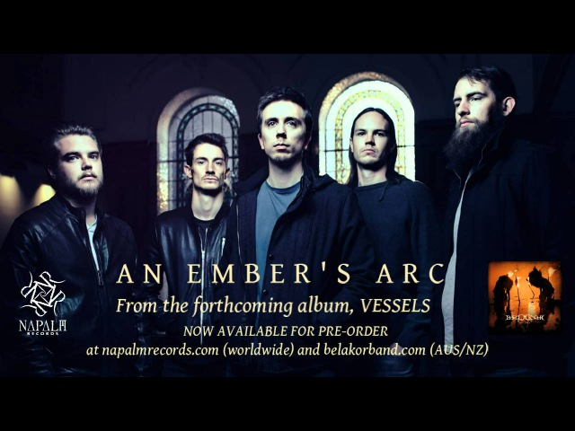 BELAKOR - An Embers Arc | Napalm Records