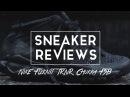 Видеообзор Nike Flyknit TRNR Chukka FSB от SNKRRVWS