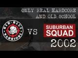 RBW vs Suburban Squad 2002