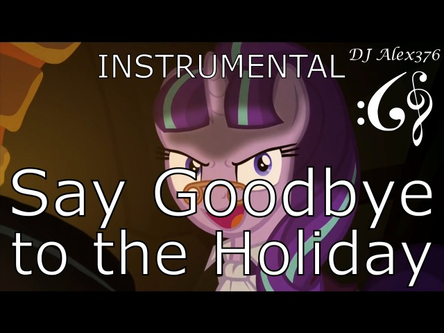 My Little Pony: Friendship is Magic - Say Goodbye to the Holiday (Alex376 String Ensemble Cover)