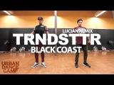 Trndsttr - Black Coast Dylan Mayoral Choreography 310XT Films URBAN DANCE CAMP